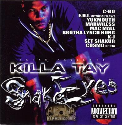 Killa Tay - Snake Eyes