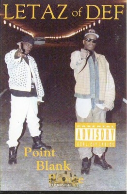 Letaz Of Def - Point Blank Range