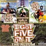 Darkroom Familia - I Got Five On It The Album