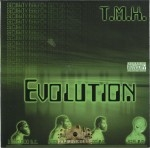 T.M.H. - Evolution