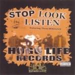 Them Hoggz - Stop, Look, Listen