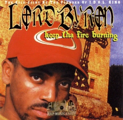 Lord Byron - Keep Tha Fire Burning