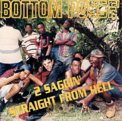 Bottom Posse - 2 Saggin' Straight From Hell