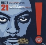 will.I.am - Must B 21: Soundtrack To Get Things Started