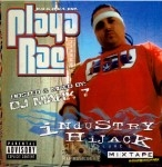 Playa Rae - Industry HiJack Vol.1 Mixtape SoundScamz