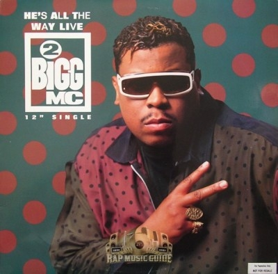 2-Bigg MC - He's All The Way Live