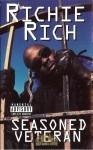 Richie Rich - Seasoned Veteran