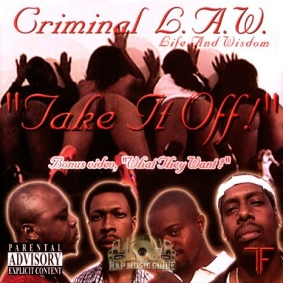 Criminal L.A.W. - Take It Off