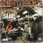 Demolition Men - Nuthin But Slap Chapter 6: Hosted By The Jacka