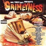 Grimeyness - Big Treez Entertainment Presents