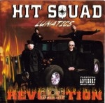 Hit Squad Lunatics - Revolution