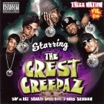 The Crest Creepaz - Thizz Nation Vol. 16