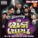 The Crest Creepaz - Thizz Nation Vol. 16