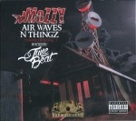 Mozzy - Air Waves N Thingz