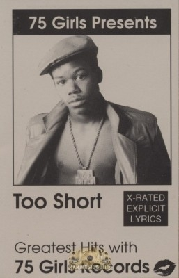 Too Short - Greatest Hits With 75 Girls Records
