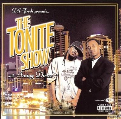 Smigg Dirtee - DJ Fresh Presents... The Tonite Show