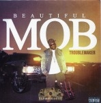 Troublemaker - Beautiful Mob