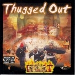 Thugged Out - Heat