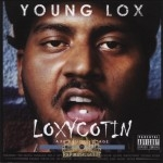 Young Lox - Loxycotin