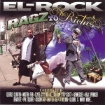 El-Rock - Ragz To Riches