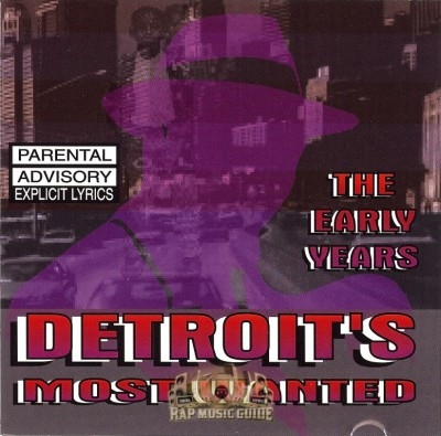 Detroit's Most Wanted - The Early Years