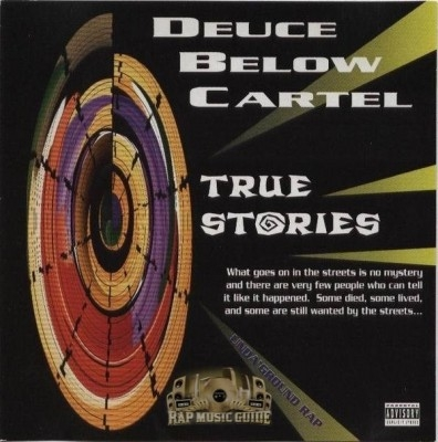 Deuce Below Cartel - True Stories