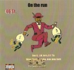 46 St. - On The Run