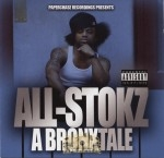 All-Stokz - A Bronx Tale
