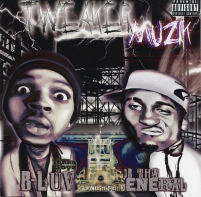 B-Luv & DB Tha General - Tweaker Muzik