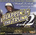 Mistah F.A.B. - Slappin' In The Trunk Vol. 2