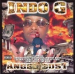 Indo G - Angel Dust