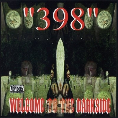 398 - Welcome To The Darkside
