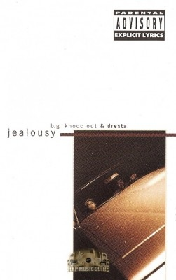 B.G. Knocc Out & Dresta - Jealousy