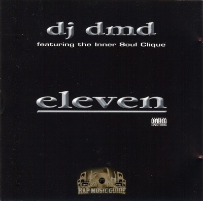 DJ Dmd Featuring The Inner Soul Clique - Eleven
