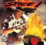 Spice 1 - 1990 - Sick