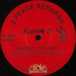 Apple D - Welcome 2 The Party