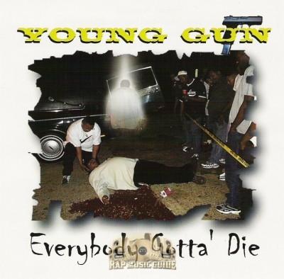 Young Gun - Everybody Gotta Die