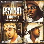 Psycho Family - Spit It How We Live It