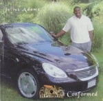 Julius Adams - Be Not Conformed