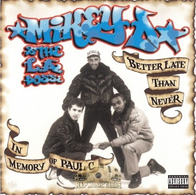 Mikey D And The L.A. Posse - Better Late Than Never - In Memory Of Paul C