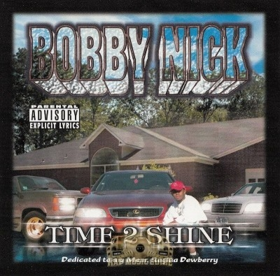 Bobby Nick - Time 2 Shine