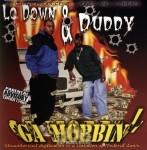 Lo Down & Duddy - GA Mobbin'