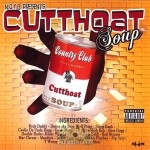 Reek Daddy - N.O.Y.B. Presents: Cutthoat Soup