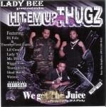 Hit'em Up Thugz - We Got Tha Juice