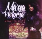 Maya Victoria - Meant To Shine