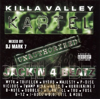 Killa Valley Kartel - Unauthorized: Jack'n 4 Beatz Vol. 1