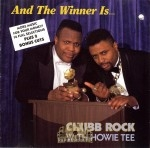 Chubb Rock With Howie Tee - And The Winner Is...