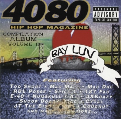 4080 Magazine Presents - Compilation Album Vol. 2: Bay Luv