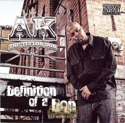 AK The Teflon Don - Definition Of A Don