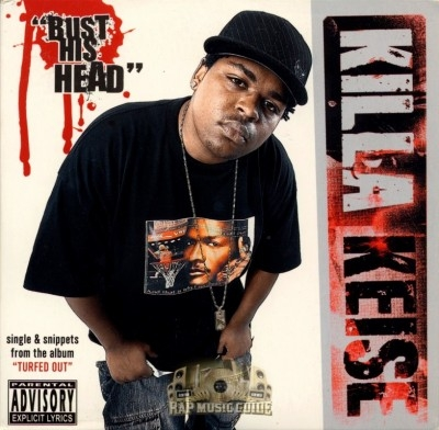 Killa Keise - Bust His Head